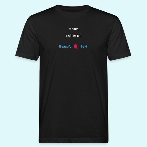 Haarscherp-w - Mannen Bio-T-shirt