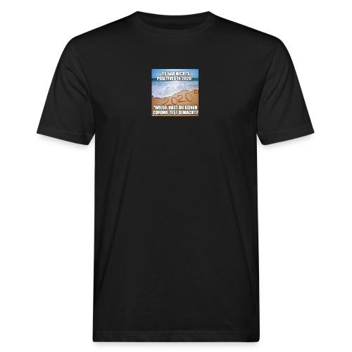nichts Positives in 2020 - kein Corona-Test? - Männer Bio-T-Shirt