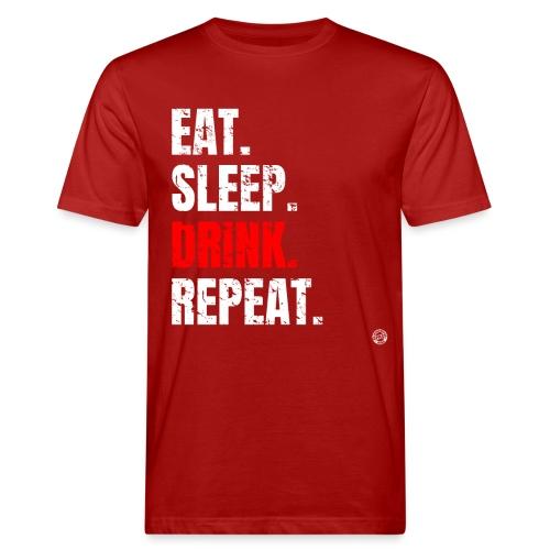 EET SLAAP DRANK HERHALEN Shirt - Drinkende partij T-shirt - Mannen Bio-T-shirt