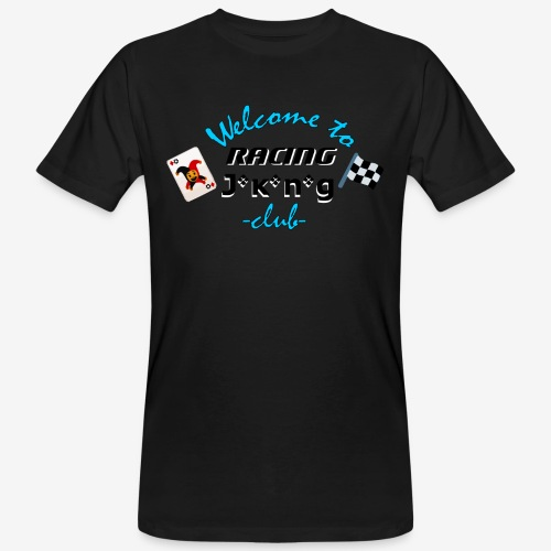 welcome to racing joking club style by D[M] - T-shirt bio Homme
