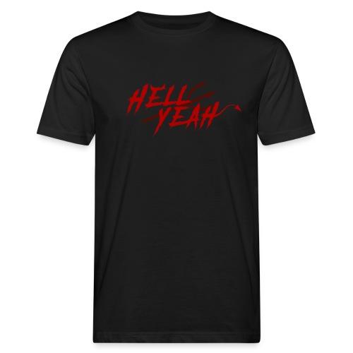 Hell Yeah - Mannen Bio-T-shirt