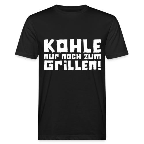 Kohle nur noch zum Grillen - Logo - Männer Bio-T-Shirt