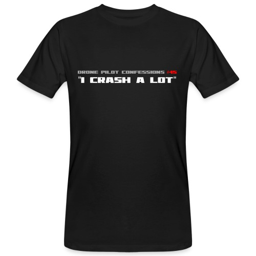 I CRASH A LOT - Men's Organic T-Shirt