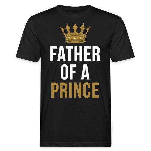 Father of a Prince Vater Sohn Partnerlook - Männer Bio-T-Shirt