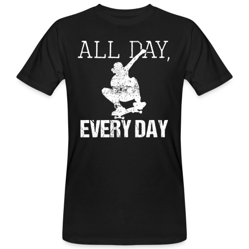ALL DAY EVERY DAY | Skateboarding - Männer Bio-T-Shirt