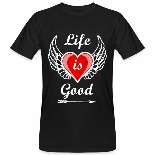 Life is good - Männer Bio-T-Shirt