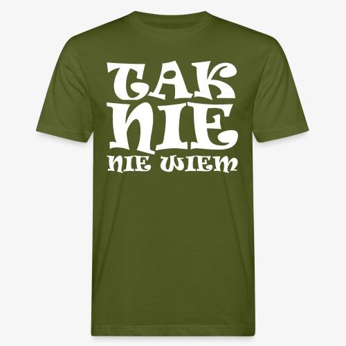 Tak - Nie - Nie wiem - Ekologiczna koszulka męska