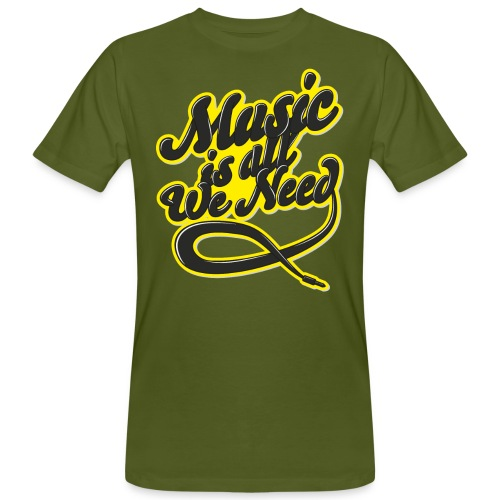 Music Is All We Need - Men's Organic T-Shirt