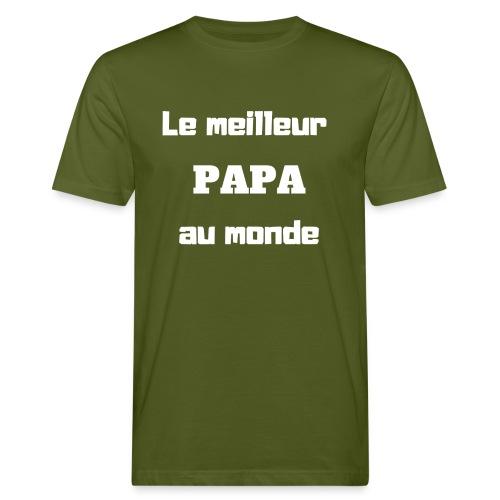 Le meilleur papa au monde - T-shirt bio Homme