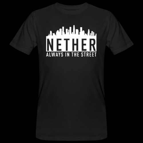 Nether - Always in the Street - T-shirt ecologica da uomo
