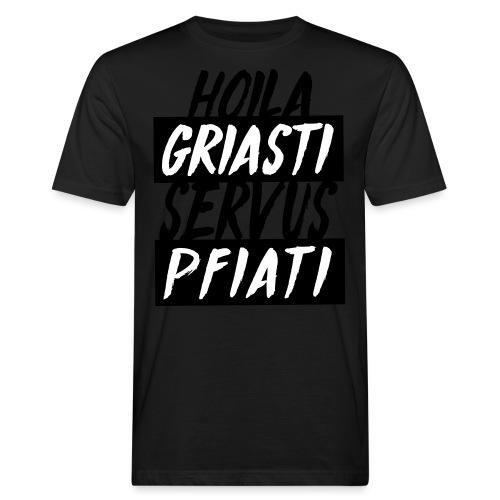 Hoil Griasti   Uni Sex Hoodie - Männer Bio-T-Shirt