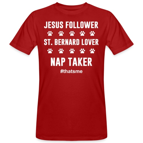 Jesus follower ST. bernard lover nap taker shirt - Men's Organic T-Shirt