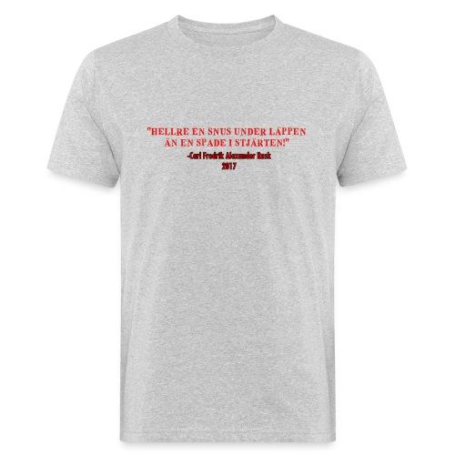 Hellre en snus under läppen - Ekologisk T-shirt herr