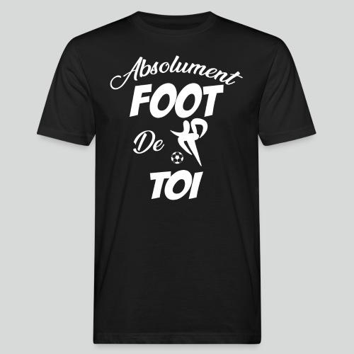 Absolument Foot De Toi (B) - T-shirt bio Homme