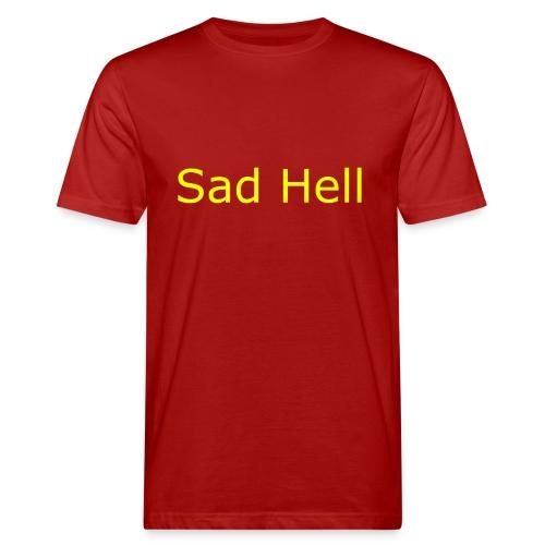 Sad Hell Plain Text - Men's Organic T-Shirt