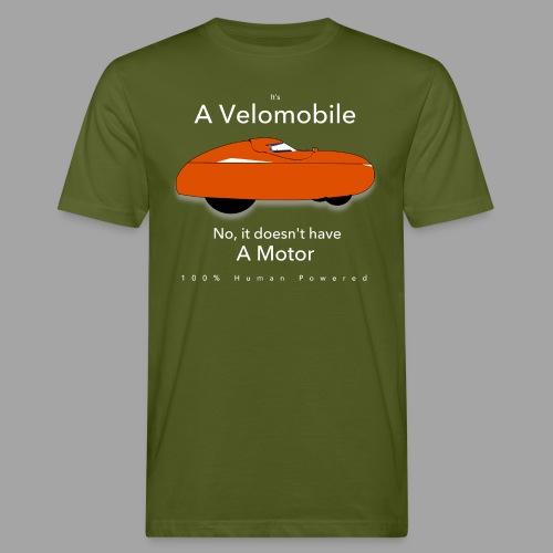 it's a velomobile white text - Miesten luonnonmukainen t-paita