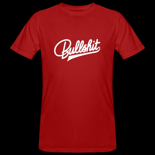 Bullshit - T-shirt bio Homme