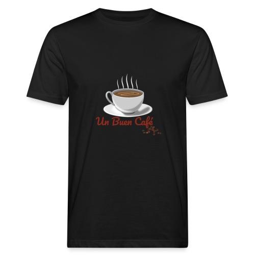 Un Buen Cafe - Camiseta ecológica hombre