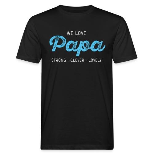 Papa Shirt Liebe Vater Geschenk Love Vatertag - Männer Bio-T-Shirt