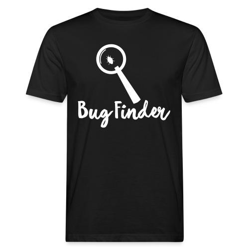 Programmierer Bug Finder Programmieren Nerd Spruch - Männer Bio-T-Shirt
