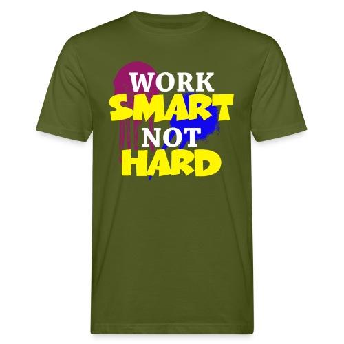 travailler intelligemment pas difficile - T-shirt bio Homme