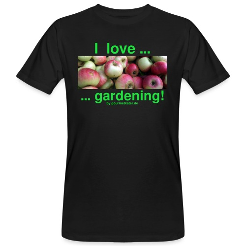 Äpfel - I love gardening! - Männer Bio-T-Shirt