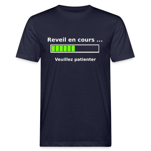 tendance réveil en cours veuillez patienter - T-shirt bio Homme