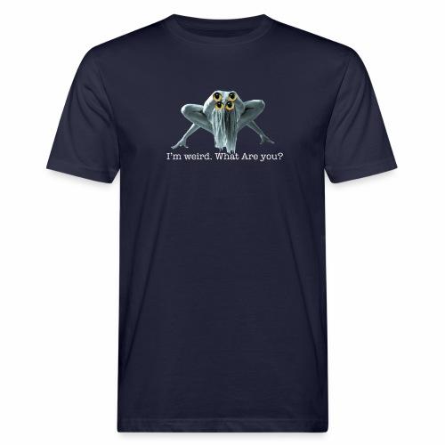 Im weird - Men's Organic T-Shirt