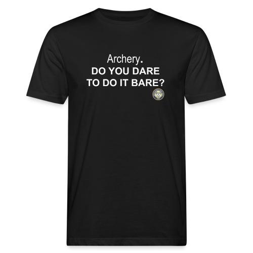 Do you dare to do it bare? - Ekologisk T-shirt herr