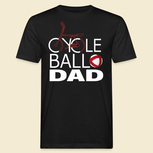 Radball | Cycle Ball Dad - Männer Bio-T-Shirt