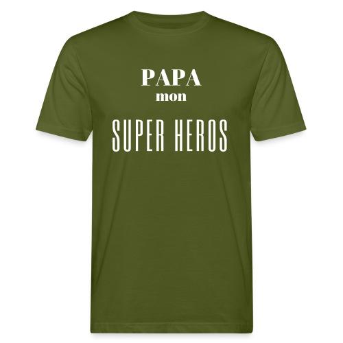 Papa mon super héros - T-shirt bio Homme
