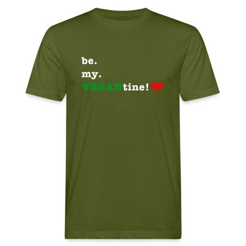 be my VEGANtine - white - Men's Organic T-Shirt