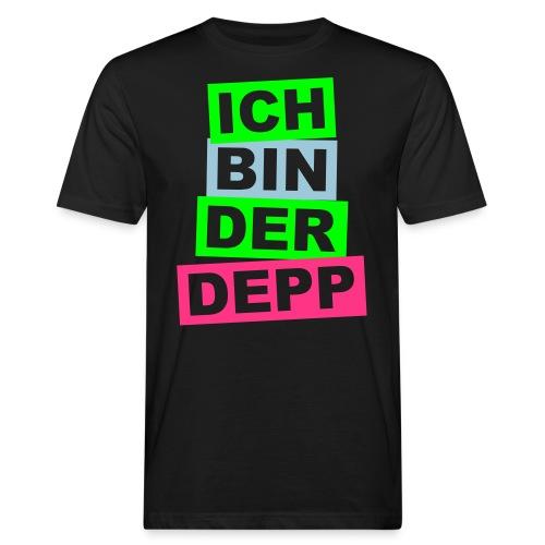 Ich bin der Depp - Balken - Männer Bio-T-Shirt
