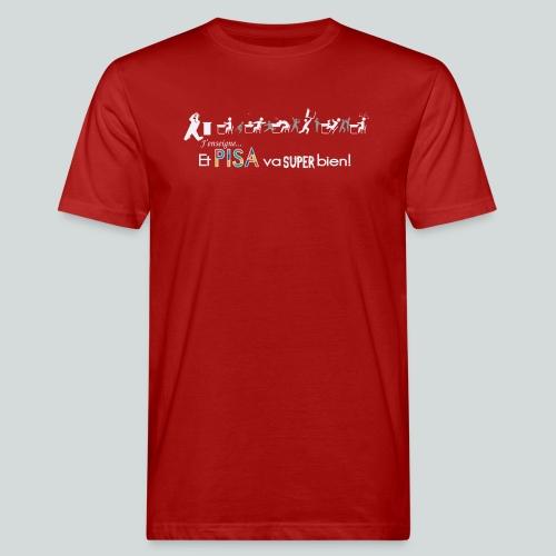 J'enseigne et PISA va super bien! - T-shirt bio Homme