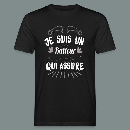 Je suis un batteur qui assure idee cadeau batterie - T-shirt bio Homme