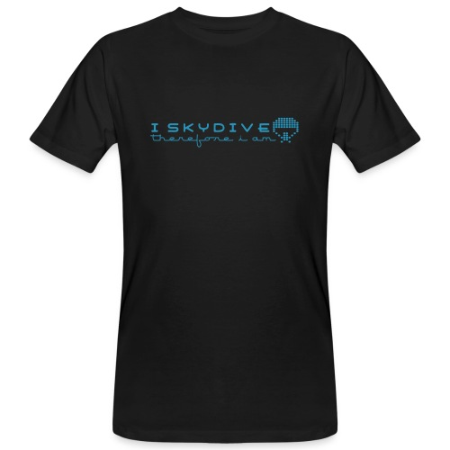 i_skydive_therefore_i_am - Men's Organic T-Shirt