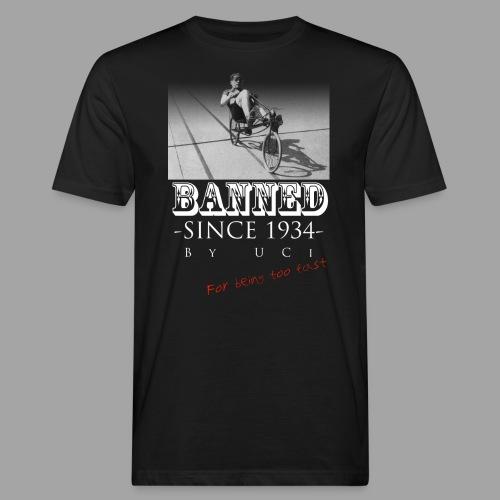 Recumbent Bike Banned since 1934 - Miesten luonnonmukainen t-paita