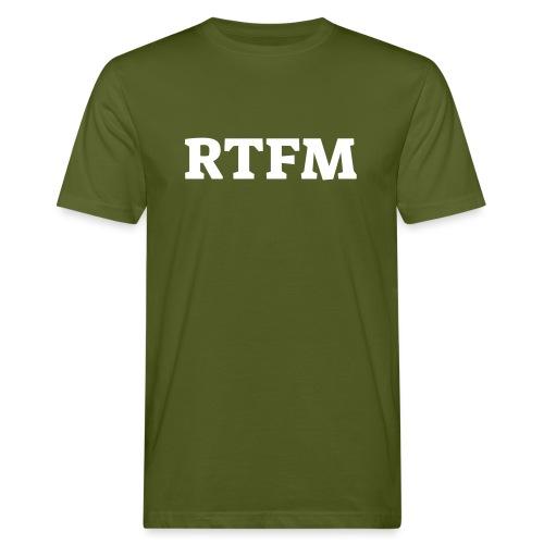 RTFM - Organic mænd