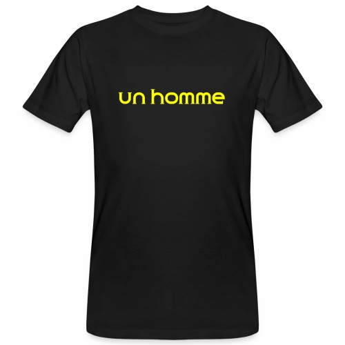 Un homme - Mannen Bio-T-shirt