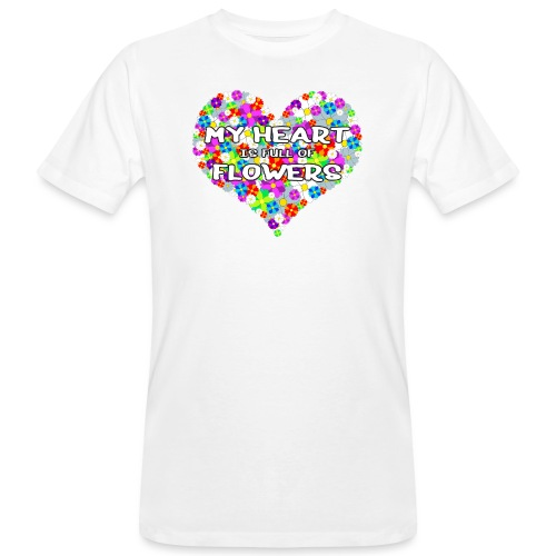 My Heart is full of Flowers - Männer Bio-T-Shirt