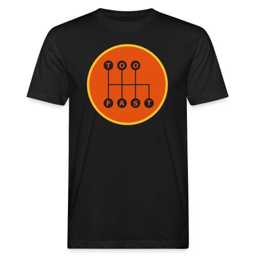 Too Fast - Miesten luonnonmukainen t-paita
