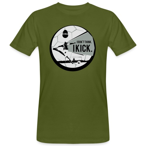 I don't think. I kick - T-shirt ecologica da uomo