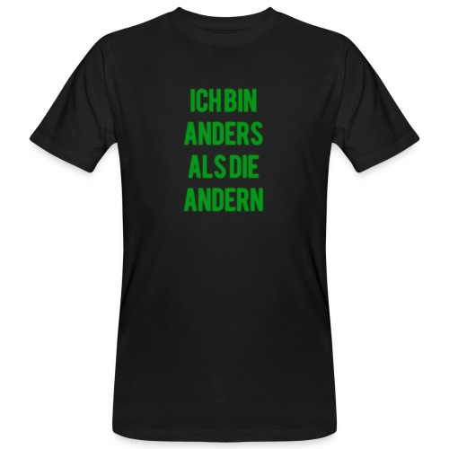 ich bin anders als die andern - Männer Bio-T-Shirt