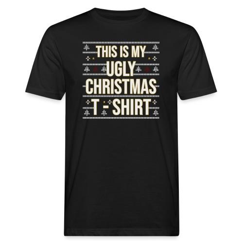 Ugly Christmas Shirt Weihnachten Lustige Sprüche - Männer Bio-T-Shirt