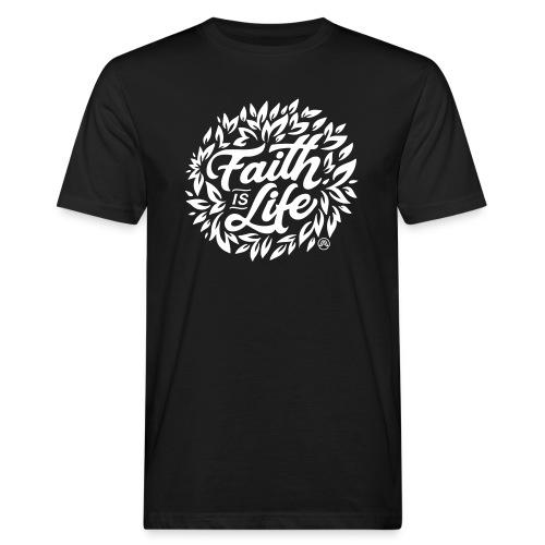 Faith is Life - Männer Bio-T-Shirt