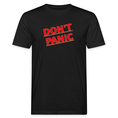 DON T PANIC 2 - Men's Organic T-Shirt