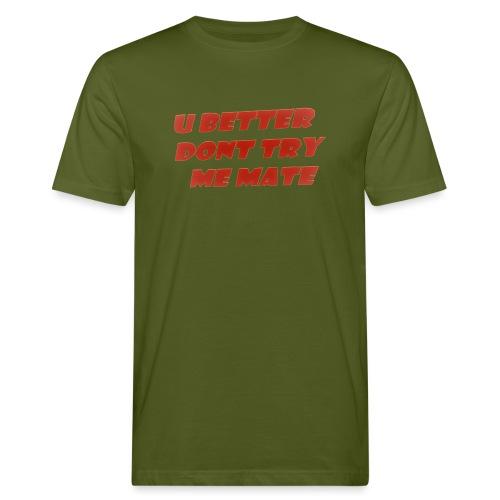 Saying in English - Men's Organic T-Shirt