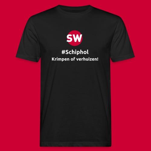 #Schiphol - krimpen of verhuizen! - Mannen Bio-T-shirt