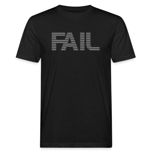 FAIL - Männer Bio-T-Shirt