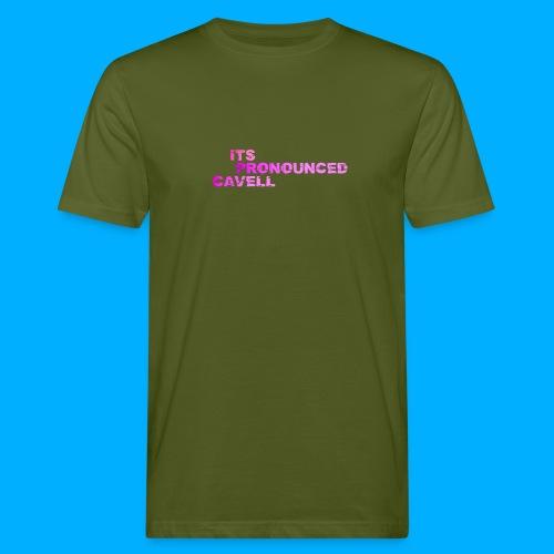 Its Pronounced Cavell Shirts - Men's Organic T-Shirt